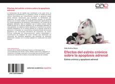 Borítókép a  Efectos del estrés crónico sobre la apoptosis adrenal - hoz
