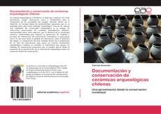 Borítókép a  Documentación y conservación de cerámicas arqueológicas chilenas - hoz
