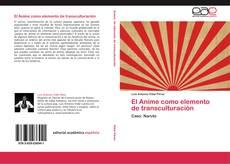 Bookcover of El Anime como elemento de transculturación