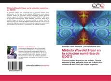 Обложка Método Wavelet Haar en la solución numérica de EDO'S