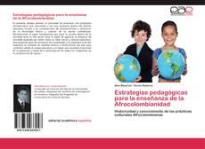 Bookcover of Estrategias pedagógicas para la enseñanza de la Afrocolombianidad