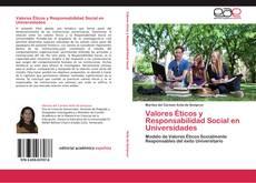 Bookcover of Valores Éticos y Responsabilidad Social en Universidades