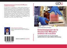 Estandarización de la técnica GC-MS para análisis de cocaína kitap kapağı