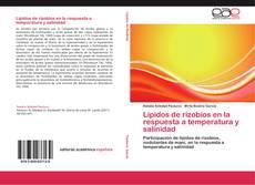 Обложка Lípidos de rizobios en la respuesta a temperatura y salinidad