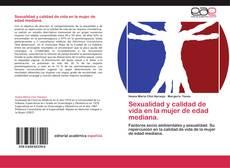 Sexualidad y calidad de vida en la mujer de edad mediana. kitap kapağı