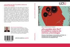 Bookcover of ¿Es posible otro Sur?   La política cubana de ciencia y tecnología