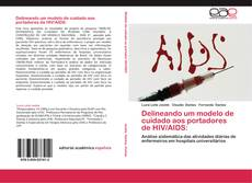 Borítókép a  Delineando um modelo de cuidado aos portadores de HIV/AIDS: - hoz