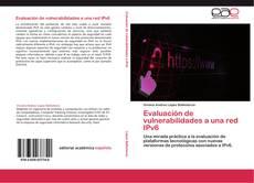 Обложка Evaluación de vulnerabilidades a una red IPv6