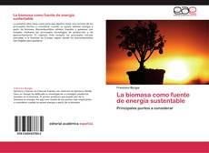 Portada del libro de La biomasa como fuente de energía sustentable
