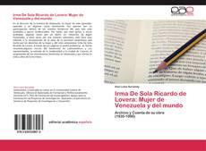 Copertina di Irma De Sola Ricardo de Lovera: Mujer de Venezuela y del mundo