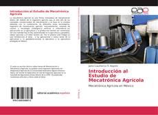 Обложка Introducción al Estudio de Mecatrónica Agrícola