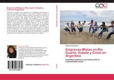 Empresas Mixtas en Río Cuarto. Estado y Crisis en Argentina kitap kapağı
