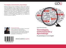 Portada del libro de Tecnologías, Comunicación y Aprendizaje