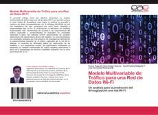 Обложка Modelo Multivariable de Tráfico para una Red de Datos Wi-Fi