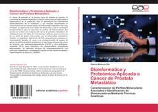 Borítókép a  Bioinformática y Proteómica Aplicada a Cáncer de Próstata Metastático - hoz