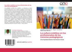 Borítókép a  La cultura estética en los profesionales de las ciencias pedagógicas - hoz