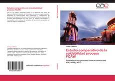 Portada del libro de Estudio comparativo de la soldabilidad proceso FCAW