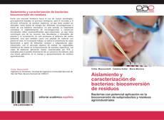 Portada del libro de Aislamiento y caracterización de bacterias: bioconversión de residuos