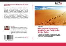 Bookcover of Priming Nitrogenado y Modificación del Ras en Melón Galia