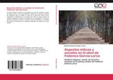 Portada del libro de Aspectos míticos y sociales en la obra de Federico García Lorca