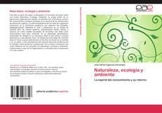 Couverture de Naturaleza, ecología y ambiente