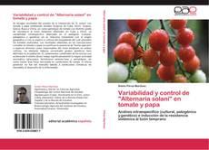 """Portada del libro de Variabilidad y control de """"Alternaria solani"""" en tomate y papa"""