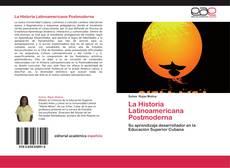 Bookcover of La Historia Latinoamericana Postmoderna