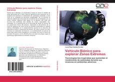 Buchcover von Vehículo Biónico para explorar Zonas Extremas