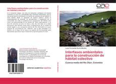 Portada del libro de Interfases ambientales para la construcción de hábitat colectivo