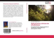 Capa do livro de Aplicaciones clínicas de mindfulness