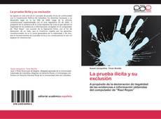 Bookcover of La prueba ilícita y su exclusión