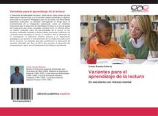 Capa do livro de Variantes para el aprendizaje de la lectura