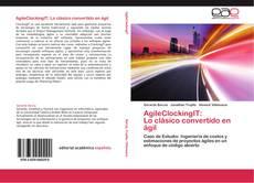 Bookcover of AgileClockingIT:  Lo clásico convertido en ágil