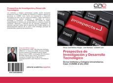 Copertina di Prospectiva de Investigación y Desarrollo Tecnológico