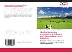 Portada del libro de Suplementación energética y balance nitrogenado en vacas lecheras