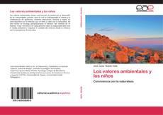 Bookcover of Los valores ambientales y los niños