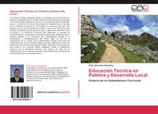 Educación Técnica en Palmira y Desarrollo Local的封面