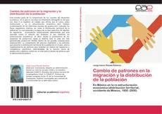 Bookcover of Cambio de patrones en la migración y la distribución de la población