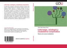 Portada del libro de Liderazgo, axiología y ciudadanía corporativa