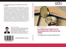 Bookcover of La Reforma Total en la Constitución Peruana de 1993