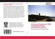 Bookcover of La Ley de Costas de 1988 y el planeamiento urbanístico costero
