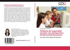 Buchcover von Políticas de seguridad escolar con perspectiva de Derechos Humanos
