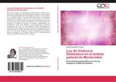 Bookcover of Ley de Violencia Doméstica en el ámbito judicial de Montevideo
