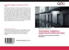 Couverture de Visualidad, estigma y experiencia entre las rejas