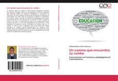 Bookcover of Un camino que encuentra su rumbo