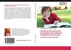 Portada del libro de Análisis del discurso educativo del sistema neoliberal mexicano