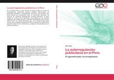 Bookcover of La autorregulación publicitaria en el Perú