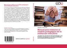 Couverture de Manual para elaborar el modelo pedagógico de la institución educativa