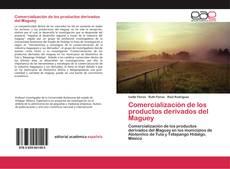 Buchcover von Comercialización de los productos derivados del Maguey