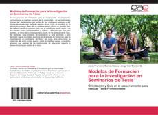 Copertina di Modelos de Formación para la Investigación en Seminarios de Tesis